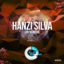 Hanzi Silva - Sin Nombre (Original Mix)