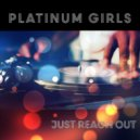 Platinum Girls - Ignite My Fantasy (Hot Latino Juice)