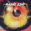 DJ ToTo - Wave (Radio Edit)