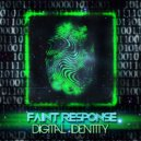 Faint Response - Kind Of Dangerous (ORIGINAL)
