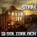 ZANTX - Empire (Original Mix)