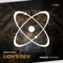 Sam King - Lion\'s Den (Original Mix)