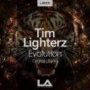 Tim Lighterz - Evolution (Original Mix)