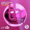 Aybee vs. Players Play Music - Give Me Chocolat (Chris Turn Remix)