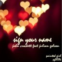 Julian Golson feat. John Crockett - Sign Your Name