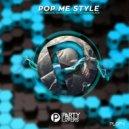 Alex Gregor & Gerald Sanchez & Dj Monteblack - Pop Me Style (Original Mix)