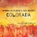 Antoine Clamaran & Alex Guesta - Colorada (Original Mix)