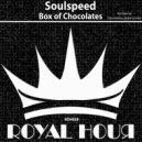 Soulspeed  - Box of Chocolates (Konstantinus Remix)