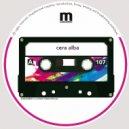 Cera Alba - Found (Original Mix)