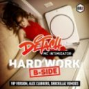 Detach feat. MC Intimidator - Hard Work (Shockillaz Remix)