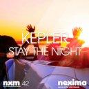Kepler - Stay The Night (Original mix)