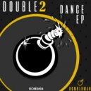 DOUBLE2 - Dance Music