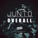 JUNTO - Overall  (Original Mix)