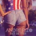 Andre Rizo - Get Better  (Original Mix)