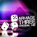 Armage - Three (Original Mix)