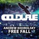 Andrew Khorolsky - Free Fall (Original Mix)
