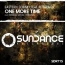 Eastern Sound Feat. Rita Raga - One More Time (Original Vocal Mix)