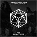 AOD - Say Anything (Original Mix)