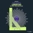 Toni Ramos - Libertad (Original Mix)