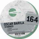 Oscar Barila - Stabbed