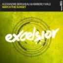 Alexandre Bergheau & Kimberly Hale - Watch The Sunset (Extended Mix)