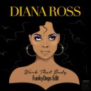 Diana Ross - Work That Body (FunkyDeps Edit)