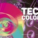 Dimta - Tech Colors #13 (Compiled and Mixed by Dimta)