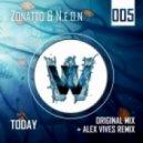 Zonatto & N.E.O.N. - Today (Alex Vives Remix)