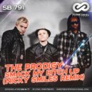 The Prodigy - Smack My Bitch Up (Nicky Smiles Remix)