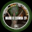Mario R - Esamba (Original Mix)
