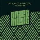 Plastic Robots - Memory (Optimuss Remix)