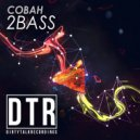 COBAH - 2Bass (Original Mix)