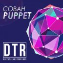 COBAH - PUPPET (Original Mix)