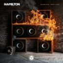 Hamilton - Burn It Again (Original mix)