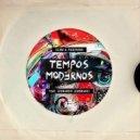 SSAM & Padovan9  Feat. Leonardo Lembranci - Tempos Modernos (Original Mix)