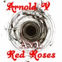 Arnold V - Red Roses