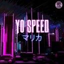 Yo Speed - Ku (Original Mix)