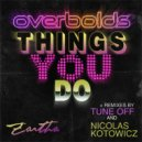 Overbolds - Things You Do (Nicolas Kotowicz Remix)