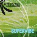 Trikarma - LET'S DANCE (Original Mix)