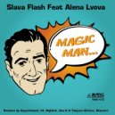 Slava Flash - Magic Man Feat. Alena Lvova (Maestro Remix)