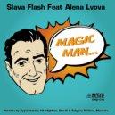 Slava Flash - Magic Man Feat. Alena Lvova (Highcat Remix)