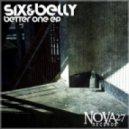 Six&Belly - Better One (Original Mix)