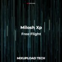 Milosh Xp  - Free Flight (Original mix)