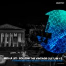 Misha Jet - Follow The Vintage Culture #2 (2017)