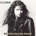C.C.Catch - You Can't Run Away From It  (dj eurodisco mix)