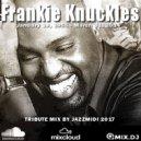 JazzMidi - Frankie Knuckles Tribute
