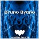 Bruno Byano - You (Original Mix)