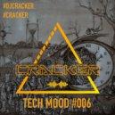 cRACKER - Tech Mood #006