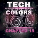 Dimta - Tech Colors #15 (Compiled and Mixed by Dimta)