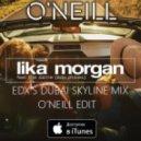 Lika Morgan feat. EDX - Feel the same (O\'Neill Edit)
